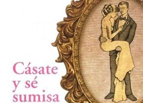 La polémica está servida con el nuevo libro del Arzobispado de Granada: 'Cásate y sé sumisa'