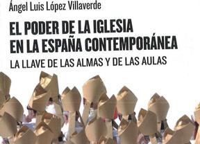 Un libro analiza el poder de la Iglesia en la España Contemporánea