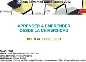 Una cita imprescindible para emprendedores: curso de verano 'Aprender a emprender desde la Universidad'