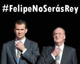 El 14-A se adelanta en Twitter con #FelipeNOserásREY