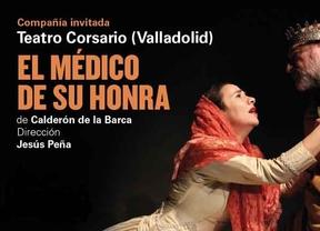 'El médico de su honra', de Calderón, una excelente versión  de Teatro Corsario en la sede de la CNTC
