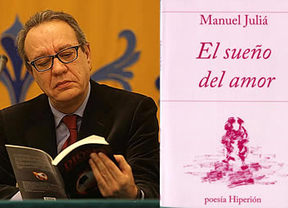 Manuel Juliá publica 'El sueño del amor', segunda parte de una trilogía con sus poemás más íntimos