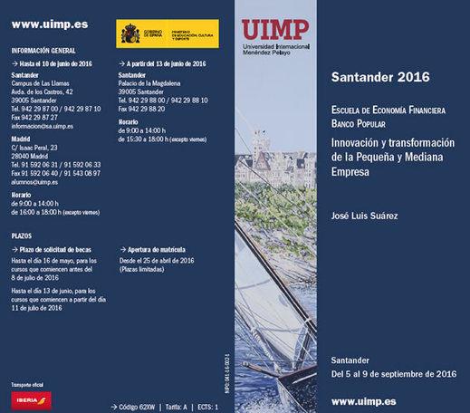 Primera edición de la Escuela de Economía Financiera de Banco Popular en la Universidad Internacional Menéndez Pelayo