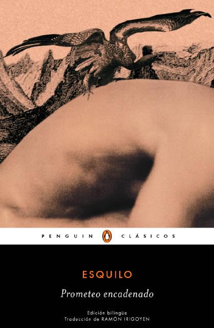Nueva traducción de 'Prometeo encadenado', un clásico más actual que nunca
