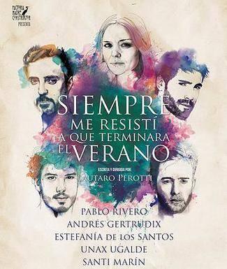 'Siempre me resistí a que terminara el verano', de Lautaro Perotti, siembra de nostalgia el escenario del Marquina