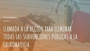 La plataforma 'La Tortura No Es Cultura' lanza una campaña contra las subvenciones públicas a los toros