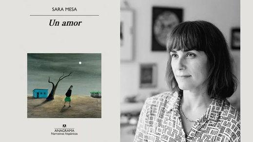 El tiempo es el castigo: crítica del libro 'Un amor', de Sara Mesa