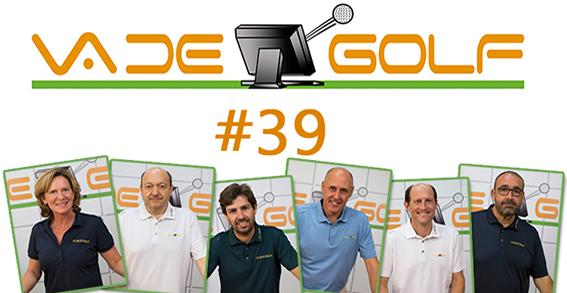 Va de Golf #39: Madrid como destino internacional, el Santander Tour en marcha...