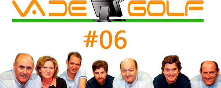 Va de Golf #6: Tiger Woods, Sergio García, Javier Gallegos...